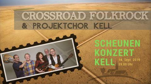 Einladung zum Scheunenkonzert 2019 in Kell (Bildmaterial: Crossroad, Matthias Schmitz, Stefan Kaufmann)