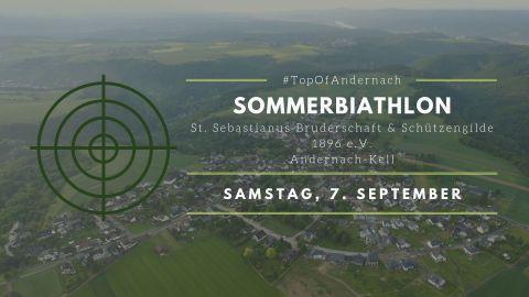 Einladung zum Sommerbiathlon 2019 der St. Sebastianus Bruderschaft und Schützengilde 1896 Andernach-Kell e.V.