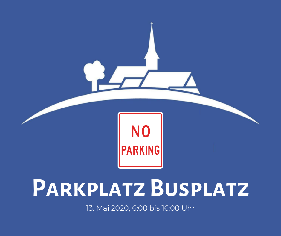 Temporäres Parkverbot am Busplatz